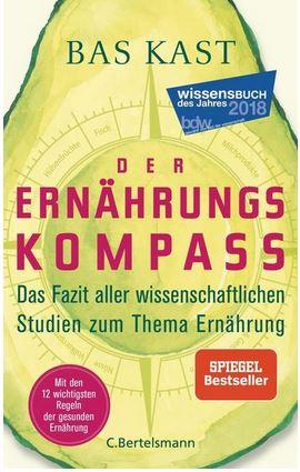 """""""Der Ernährungskompass"""" mit den 12 wichtigsten Regeln der gesunden Ernährung vom Autor Bas Kast"""